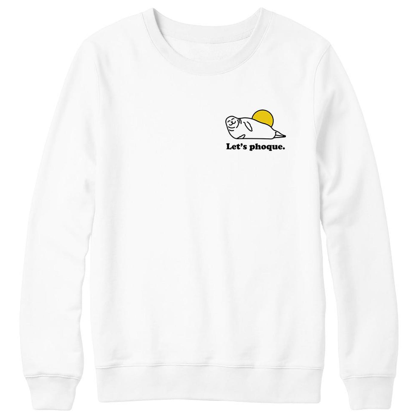 Let's Phoque Sweater