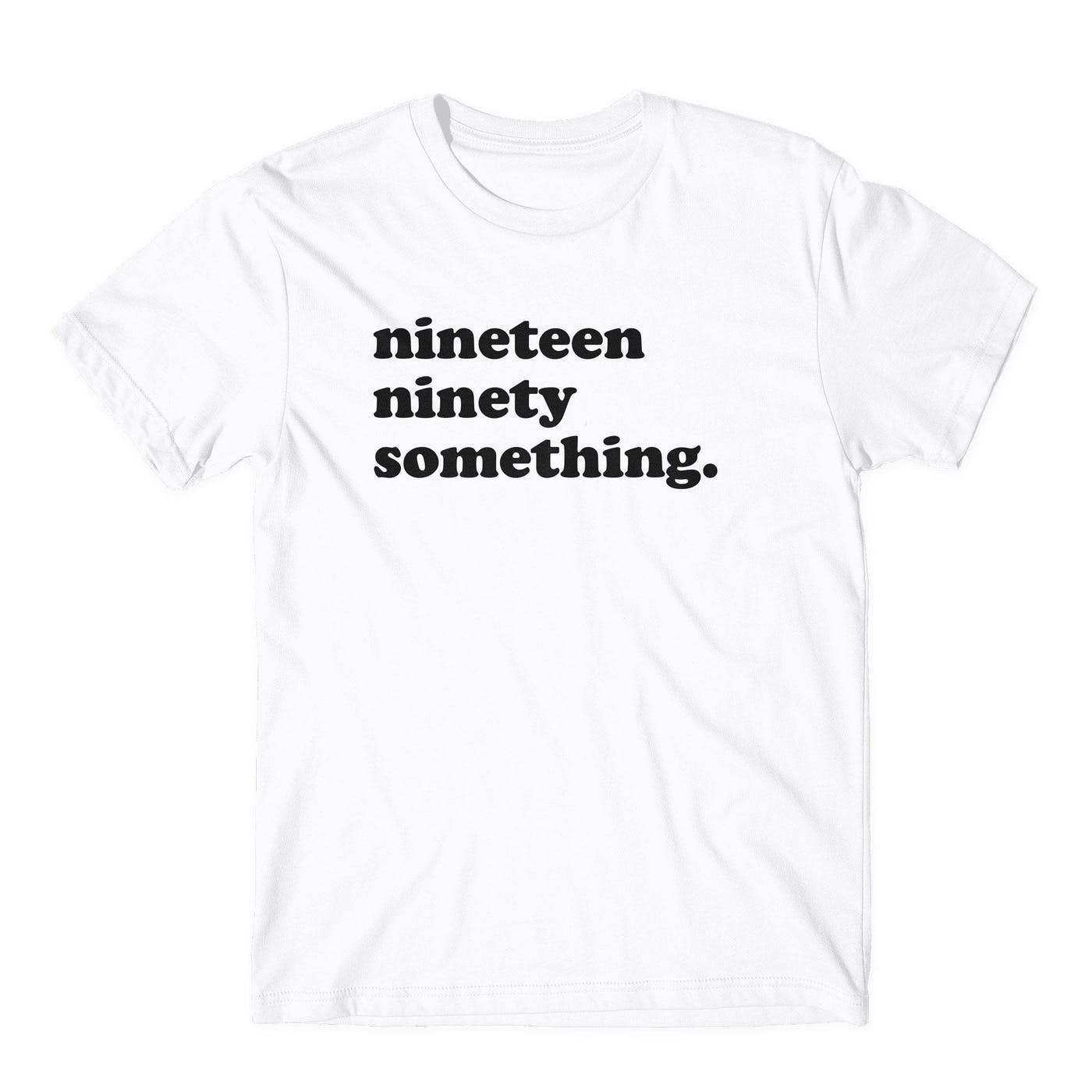 90s Nineteen Ninety Something White Tee